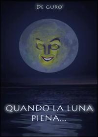 Quando la luna piena