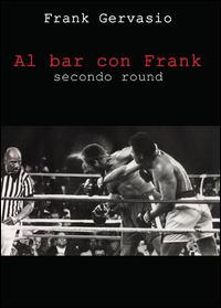 Al bar con Frank - secondo round