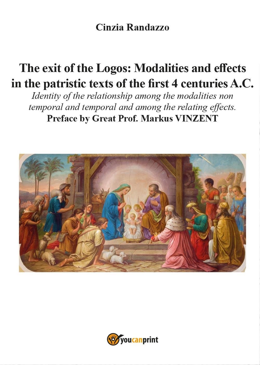 The exit of the Logos: Modalities and effects in the patristic text of the first 4 centuries A.C.