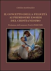 Il concetto della felicità alle origini del cristianesimo