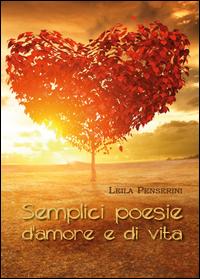 Semplici poesie d'amore e di vita