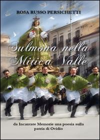 Sulmona nella Mitica Valle