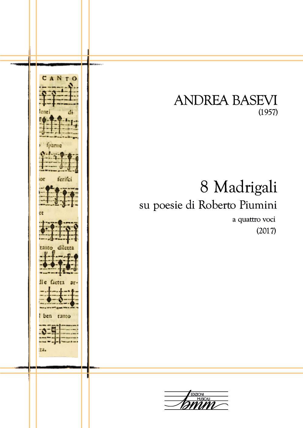 Andrea Basevi 8 Madrigali per coro misto
