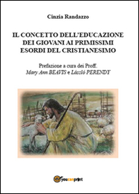 Il concetto dell'educazione dei giovani ai primissimi esordi del cristianesimo