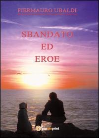 SBANDATO ED EROE