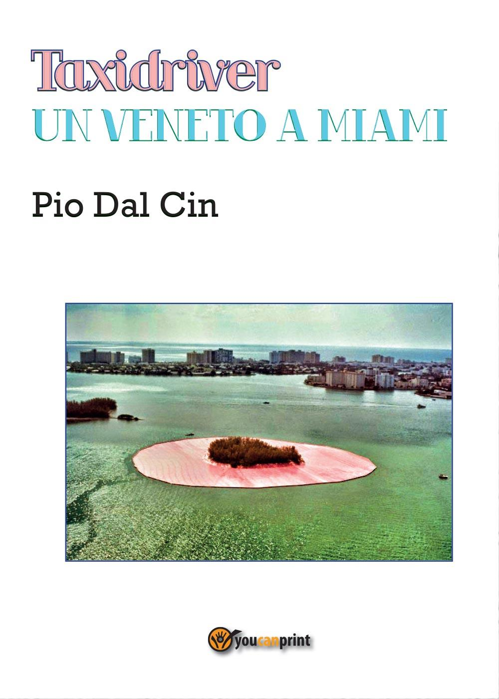 Taxidriver.Un Veneto a Miami