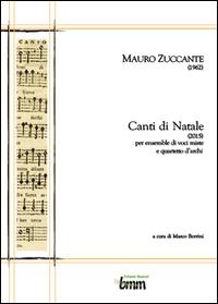Mauro Zuccante Canti di Natale (2015)