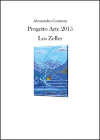 Progetto Arte 2015 Lea Zeller