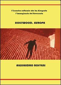 Hollywood, Europa