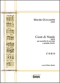 Mauro Zuccante Canti di Natale (2015) - CORO