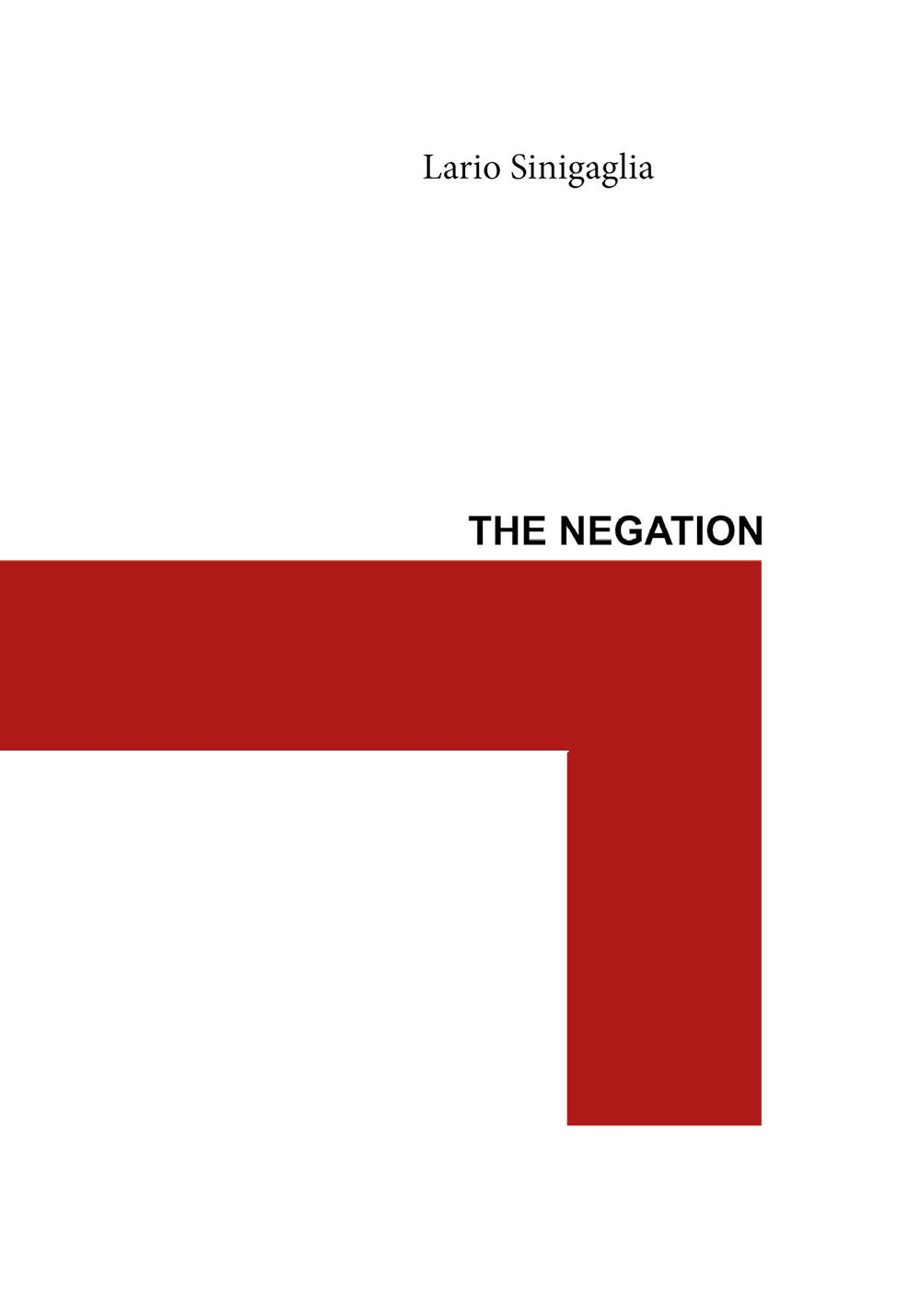 THE NEGATION