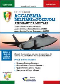 015A   Concorso Accademia Militare di Pozzuoli Aeronautica Militare (Prova di Preselezione)