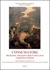 CONSUMATORI - Risoluzione Alternativa delle Controversie - Legislazione Italiana