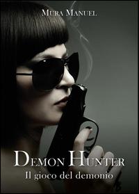 Demon Hunter vol.5 - Il gioco del demonio