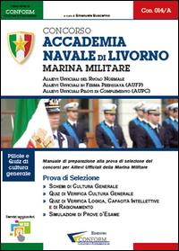 014B   Concorso Accademia Navale di Livorno Marina Militare (Prove di Selezione - TPA, Prova Orale)