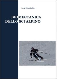 Biomeccanica dello sci alpino