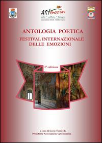 ANTOLOGIA POETICA -biennale del Festival Internazionale delle Emozioni - 3° Edizione