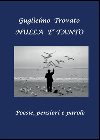 NULLA E' TANTO