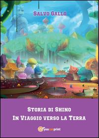 Storia di Shino - In Viaggio verso la Terra-