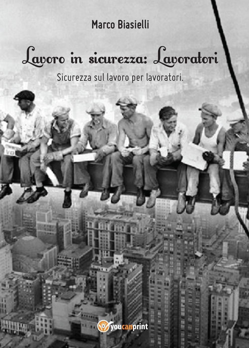 Lavoro in sicurezza - Lavoratori