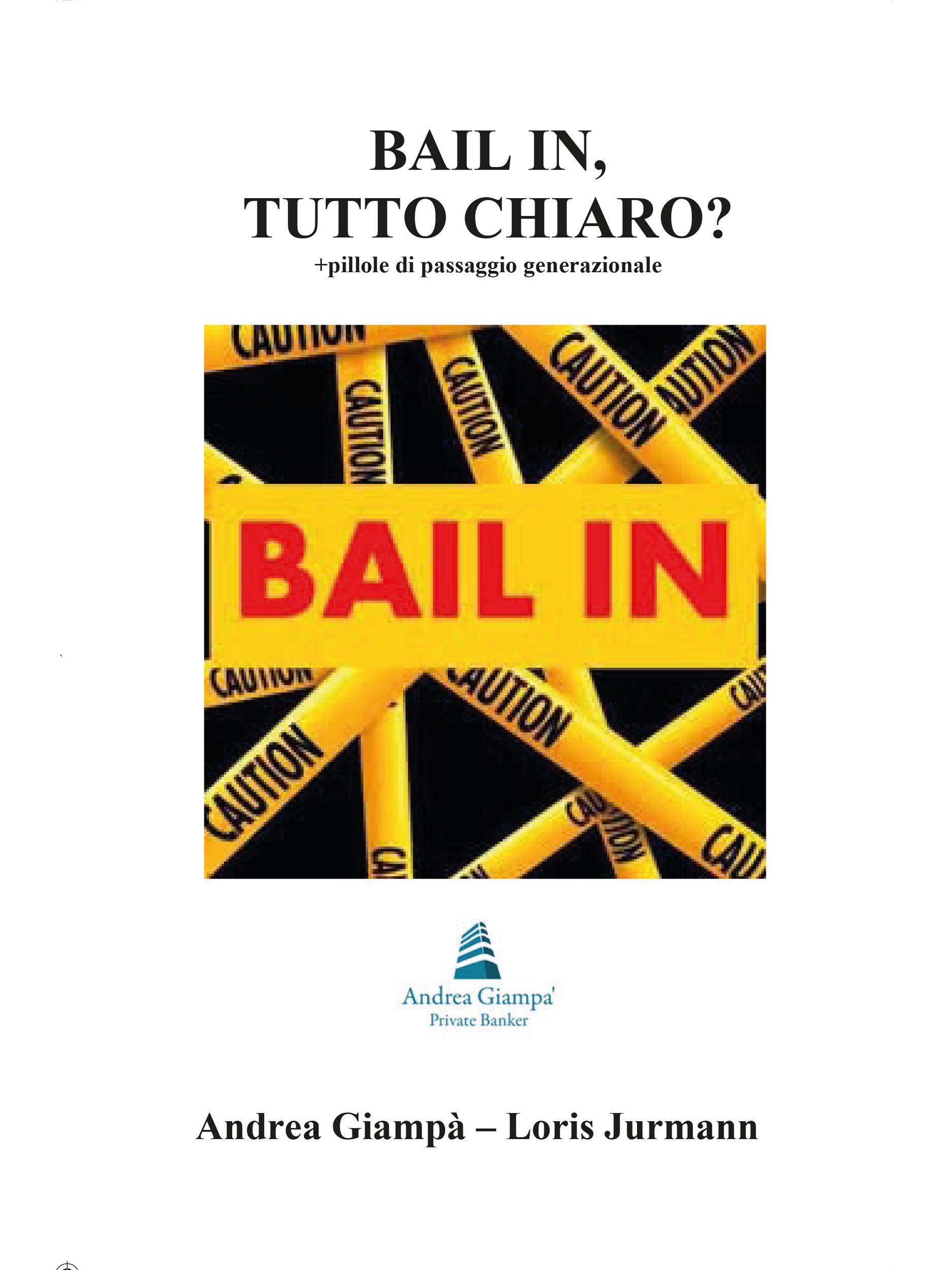BAIL -IN, TUTTO CHIARO?