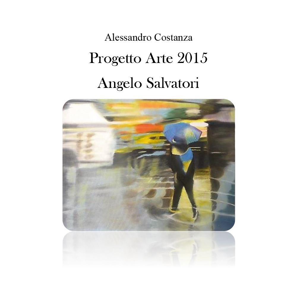 Progetto Arte 2015 Angelo Salvatori