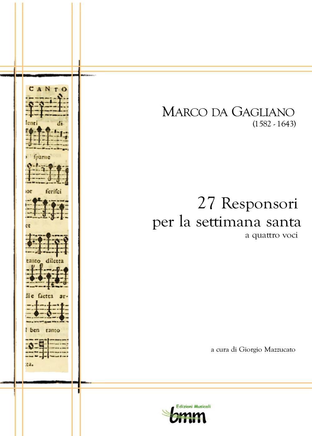 Marco da Gagliano. 27 Responsori per la settimana santa