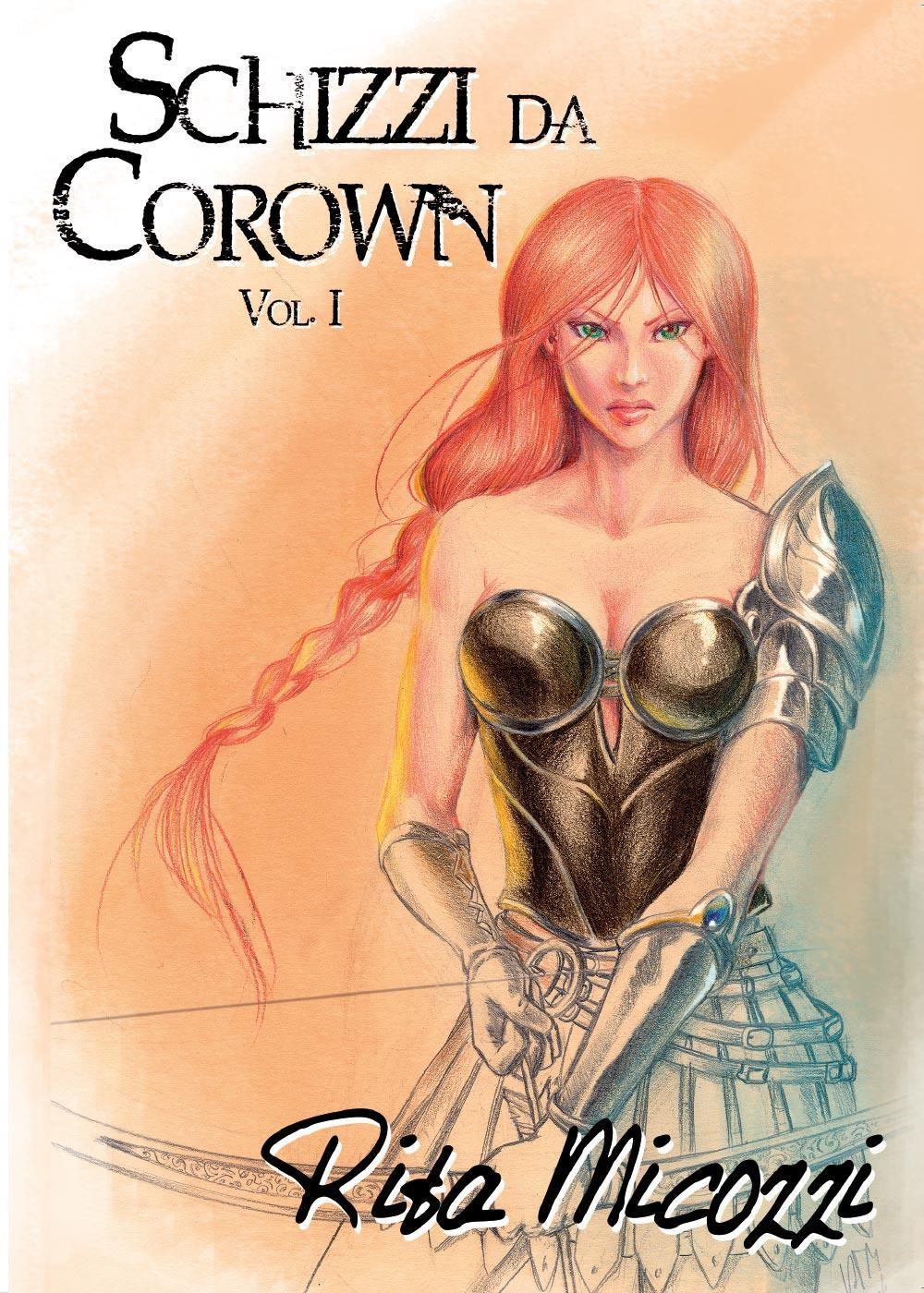 Schizzi da Corown vol. 1