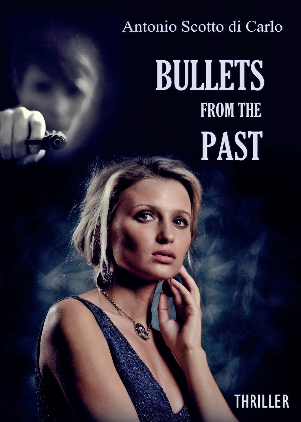 Bullets From The Past