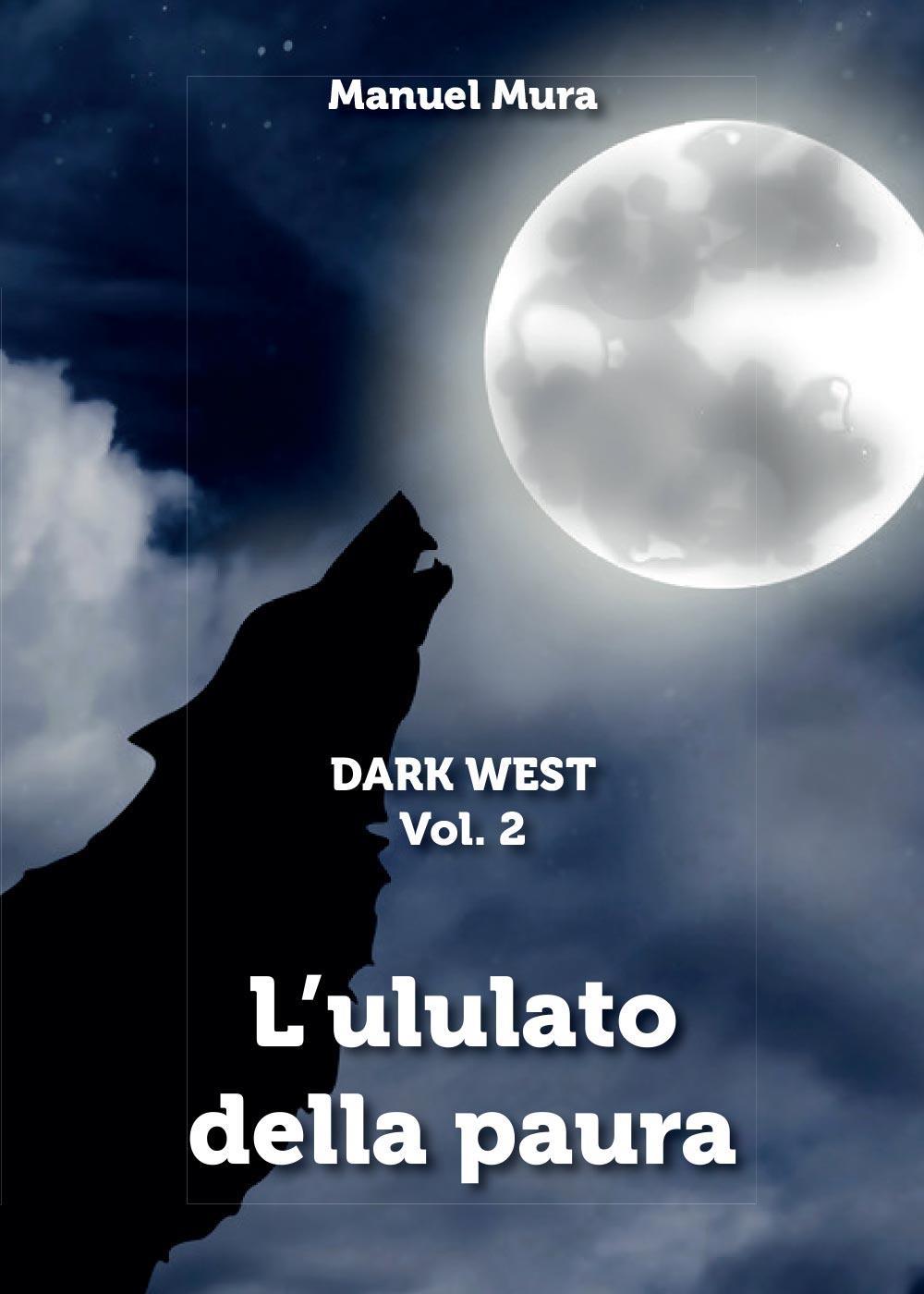 Dark West - L'ululato della paura