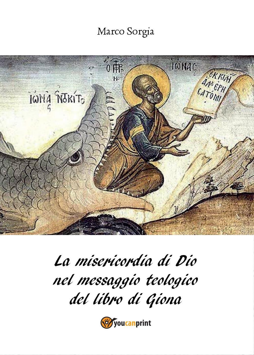 La misericordia di Dio nel messaggio teologico del libro di Giona
