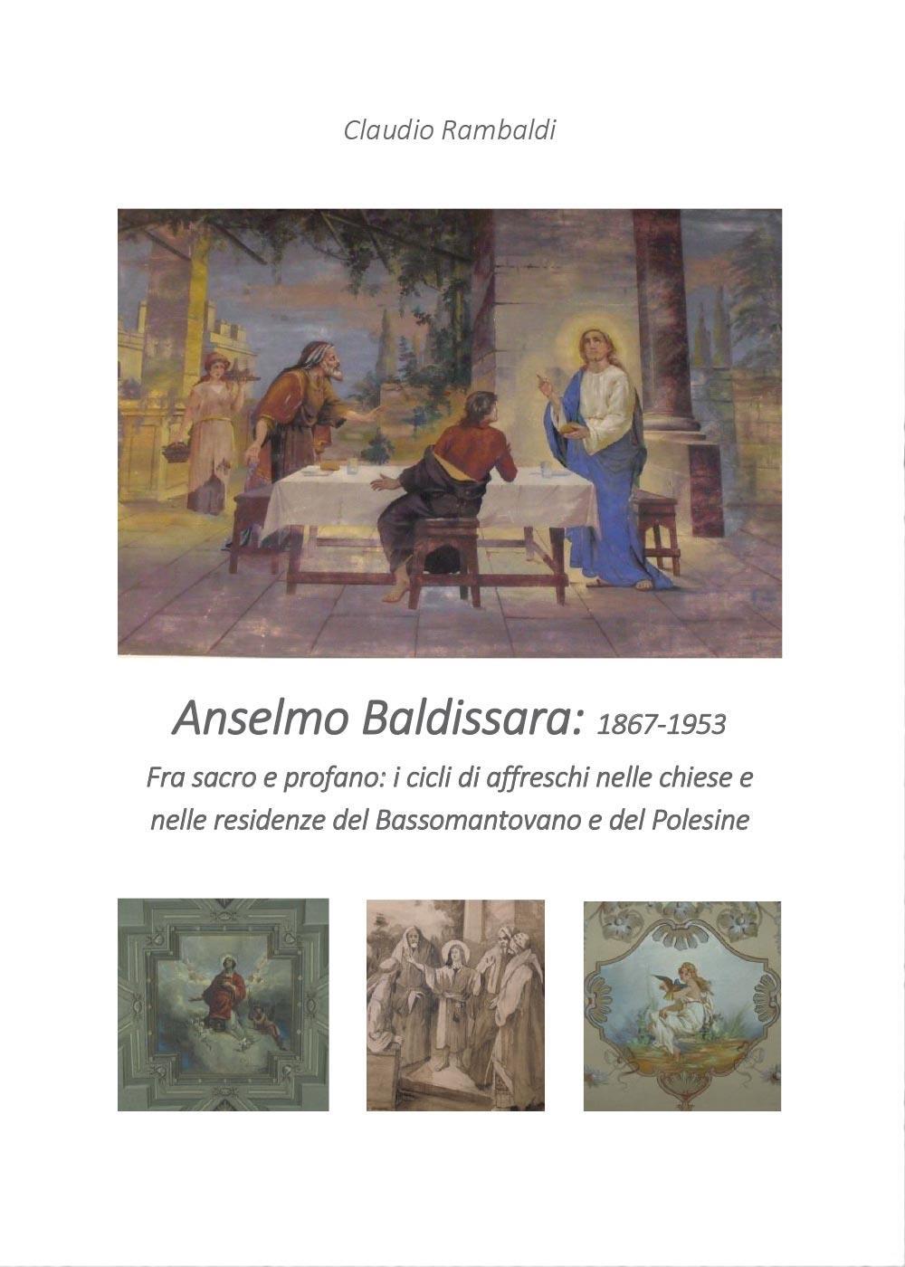 Anselmo Baldissara pittore 1867-1953