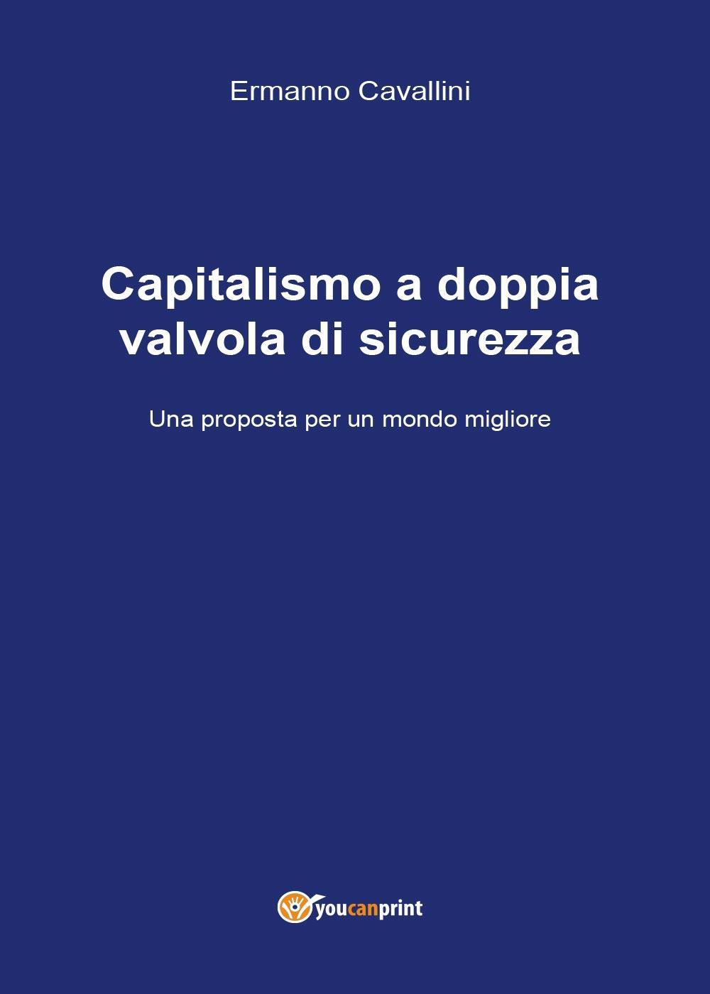 Capitalismo a doppia valvola di sicurezza