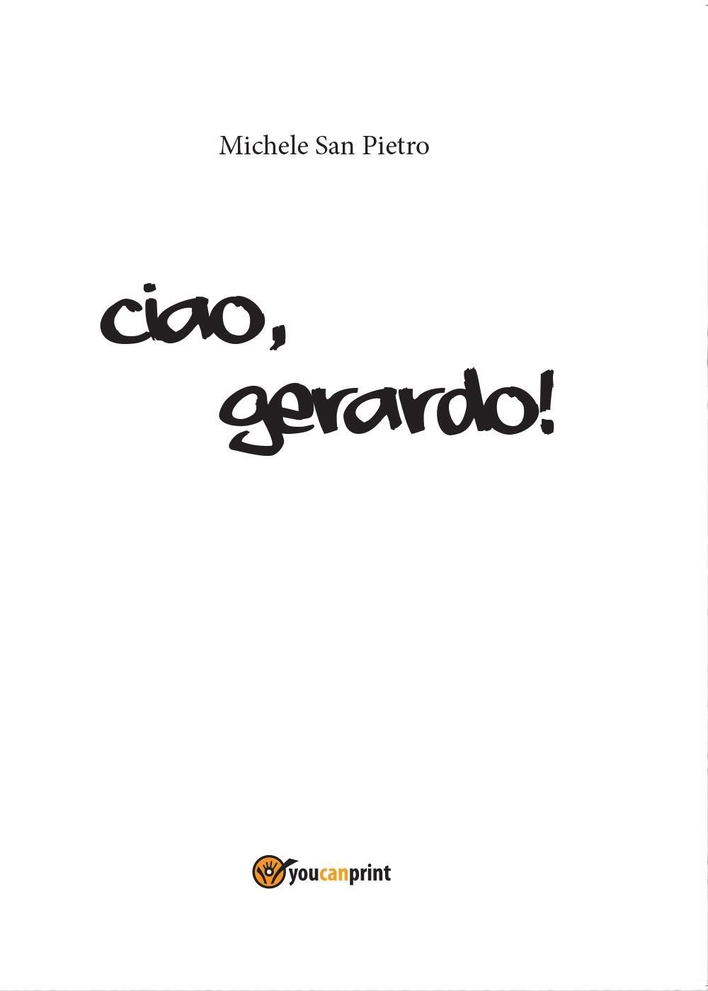 Ciao, Gerardo!
