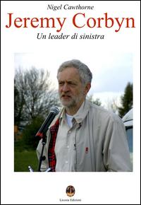 Jeremy Corbyn - Un leader di sinistra