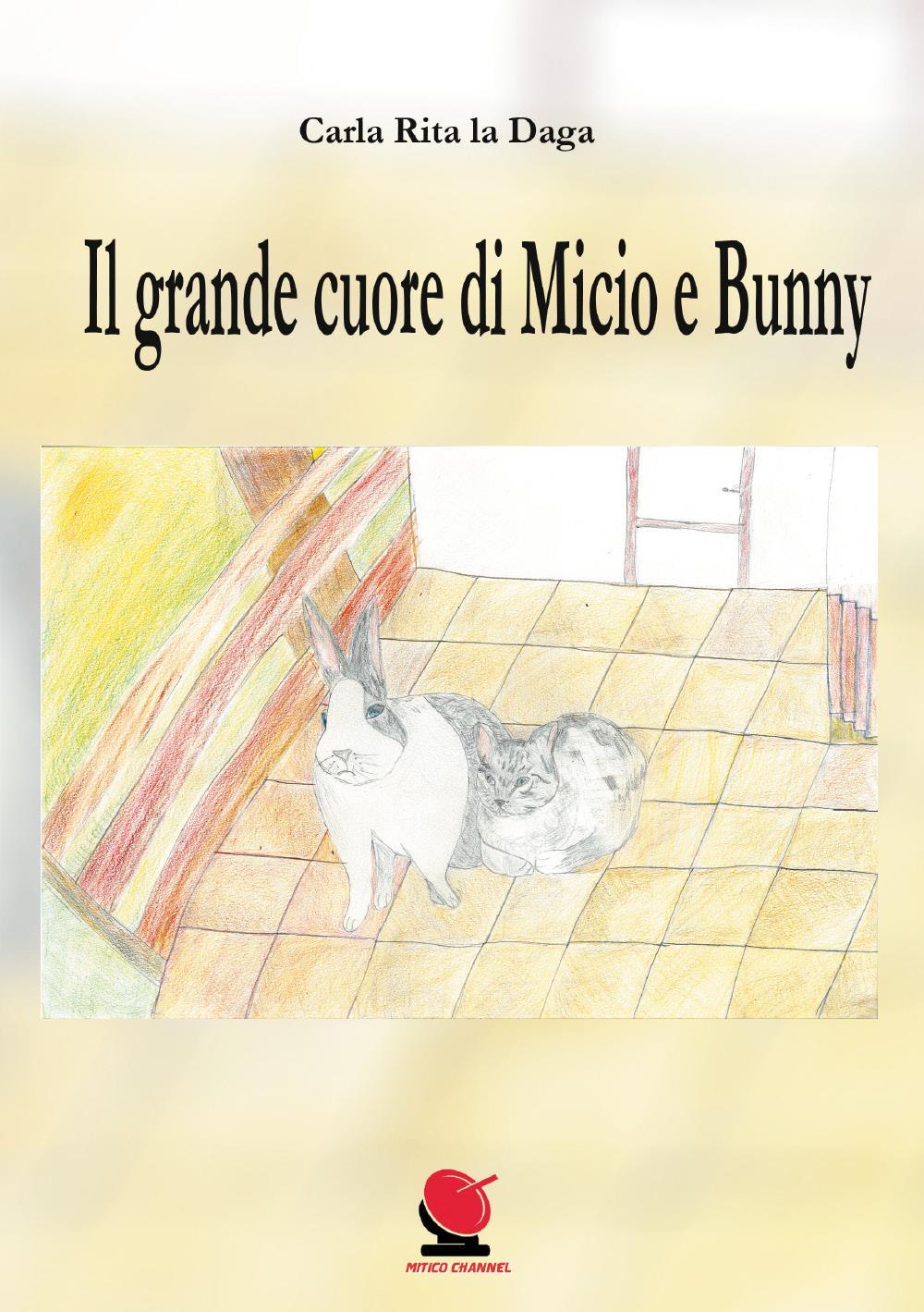 Il grande cuore di Micio e Bunny