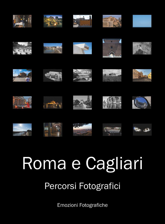 Roma e Cagliari: Percorsi Fotografici
