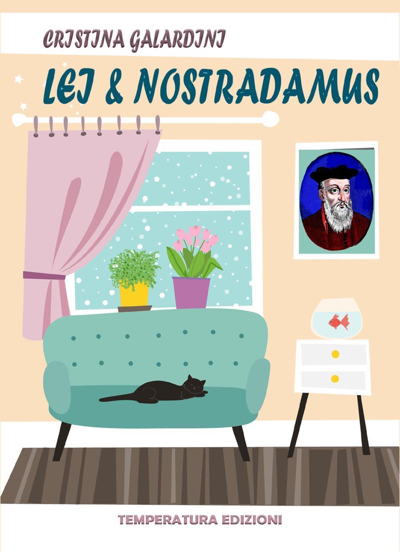 Lei & Nostradamus