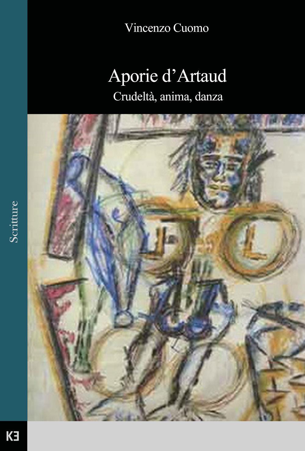 Aporie d'Artaud. Crudeltà, anima, danza