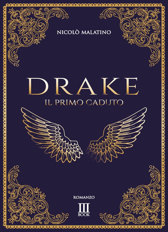 Drake  Il Primo Caduto