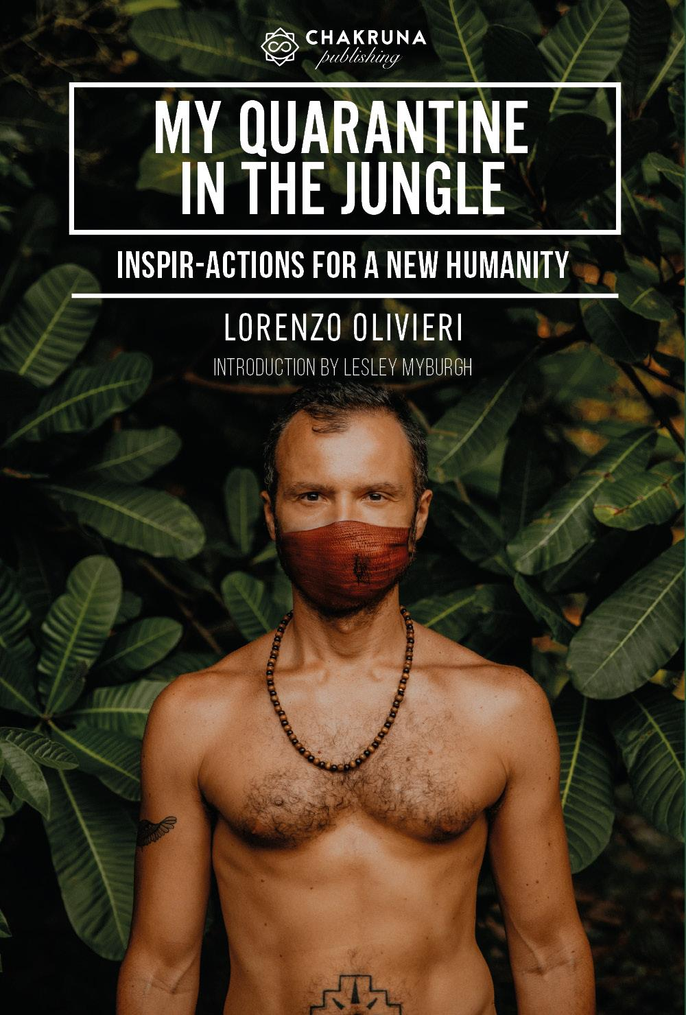 My Quarantine in the Jungle. Inspir-Actions for a New Humanity