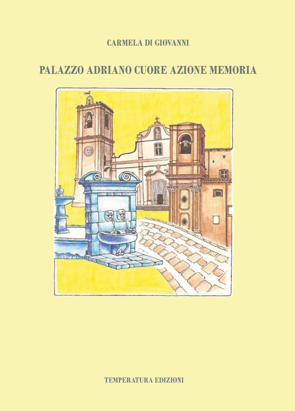Palazzo Adriano Cuore Azione Memoria