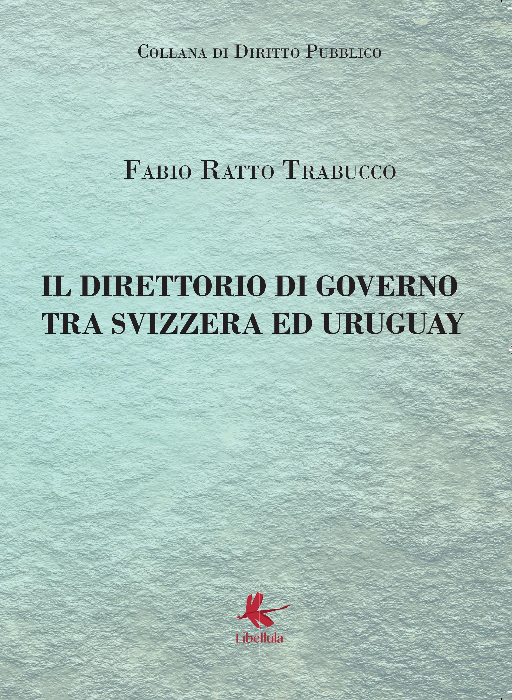 Il direttorio di governo tra Svizzera ed Uruguay