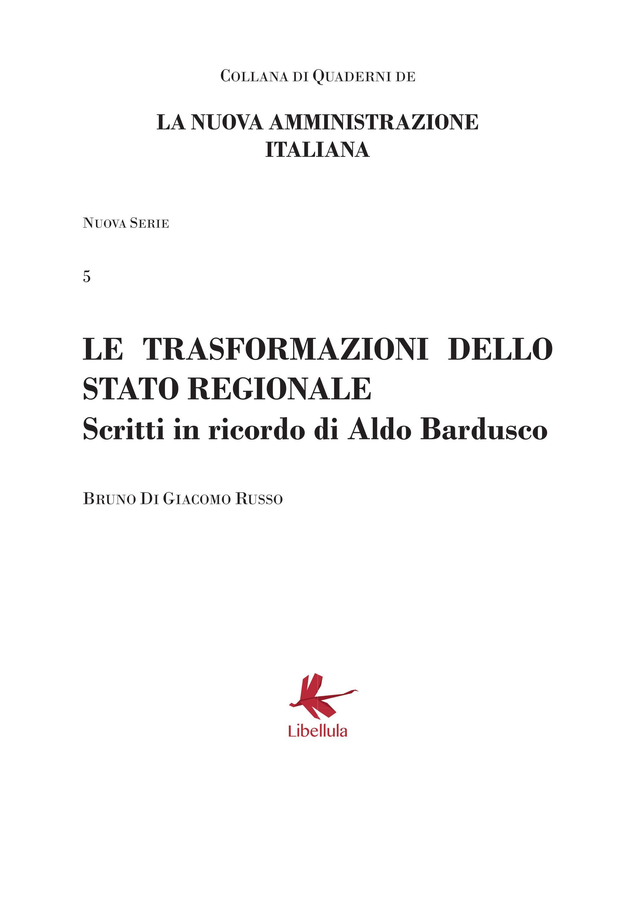 Le trasformazioni dello stato regionale - Scritti in ricordo di Aldo Bardusco