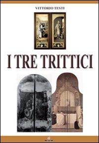 I tre trittici