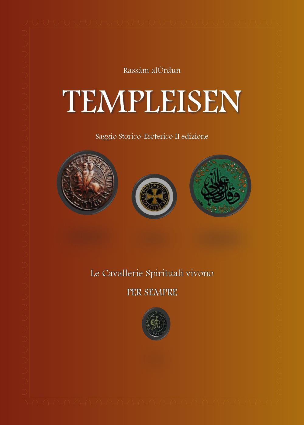 Templeisen. Saggio storico-esoterico