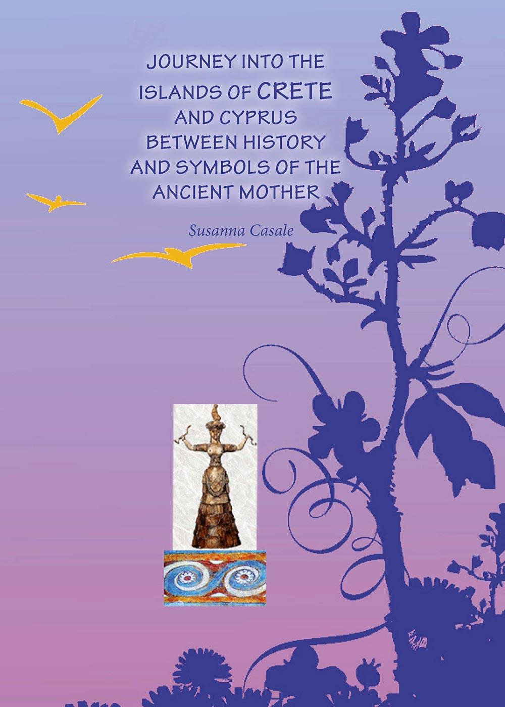 Journey into islands of Crete and Cyprus between history and symbols of the ancient mother