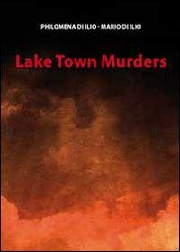 Lake town murders