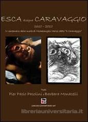 Esca disegna Caravaggio