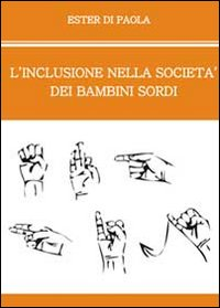 L'inclusione nella società dei bambini sordi